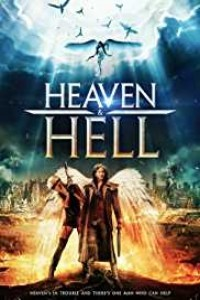 Heaven and Hell (2018) English Movie