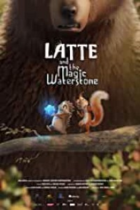 Latte and the Magic Waterstone (2020) Hindi Dubbed