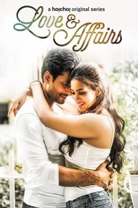 Love And Affairs (2018) Web Series