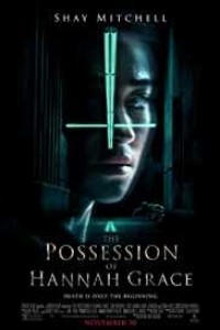 The Possession of Hannah Grace (2018) English Movie
