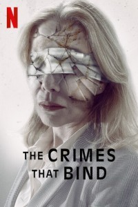 The Crimes That Bind (2020) English Movie