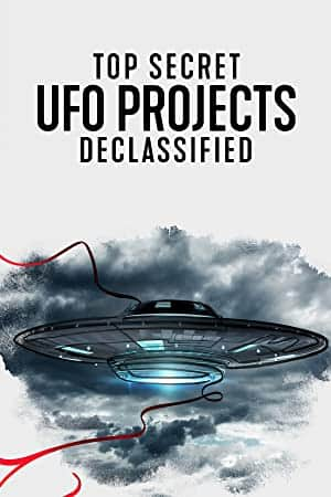 Download Top Secret UFO Projects: Declassified (Season 1) {English With  Subtitles} WeB-DL 720p [350MB] || 1080p [2.2GB] » MoviesVerse | Movieverse